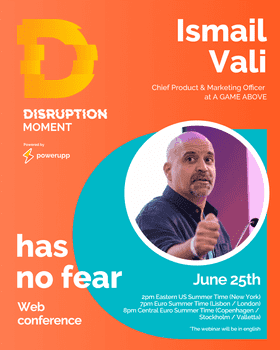 Ismail Vali - DISRUPTION MOMENT WEBINAR, A GAME ABOVE